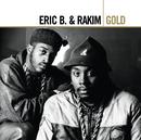 Gold/Eric B. & Rakim
