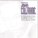 Timeless John Coltrane/John Coltrane