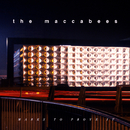 Marks To Prove It/The Maccabees