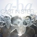Cast In Steel/A-Ha