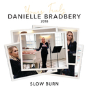 Slow Burn (Yours Truly: 2018)/Danielle Bradbery