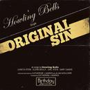 Original Sin/Howling Bells