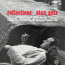 Reflections/Stan Getz