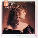 Untasted Honey/Kathy Mattea