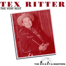 The Very Best (The Shasta Masters)/Tex Ritter