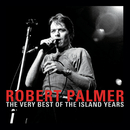 The Very Best Of The Island Years/Robert Palmer