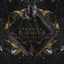 Playmates, Day-Dates, Ak's/Freeze