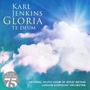 Gloria - Te Deum/Karl Jenkins