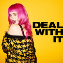 Deal With It/GIRLI