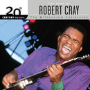 20th Century Masters: The Millennium Collection: Best Of Robert Cray/Robert Cray