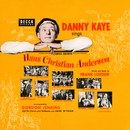 Danny Kaye Sings Selections From The Samuel Goldwyn Technicolor Production Hans Christian Andersen (Original Motion Picture Soundtrack)/Danny Kaye