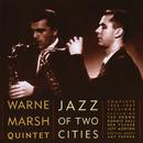 Jazz Of Two Cities/Warne Marsh