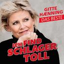 Ich find Schlager toll - Das Beste/Gitte Hænning