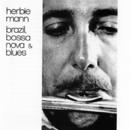 Brazil, Bossa Nova & Blues/Herbie Mann