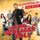 Ich find Schlager toll - Das Beste/Klostertaler