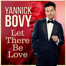 Let There Be Love/Yannick Bovy