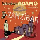 Un Soir Au Zanzibar/Salvatore Adamo