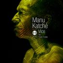 Vice (feat. Faada Freddy)/Manu Katché