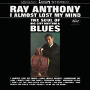 I Almost Lost My Mind/Ray Anthony