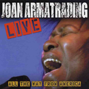 Live: All the Way from America/Joan Armatrading