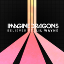 Believer (feat. Lil Wayne)/Imagine Dragons