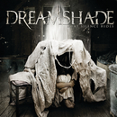 What Silence Hides (Japan edition)/Dreamshade