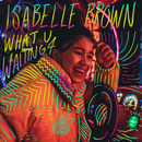 What U Waiting 4/Isabelle Brown