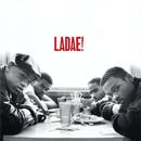 Ladae!/Ladae!