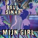 Mijn Girl (Titelsong Brugklas: De Tijd Van M'n Leven!)/Paul Sinha