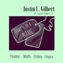 What's In A Name (feat. Justin Gilbert, II)/Justin C. Gilbert