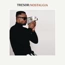 Nostalgia/TRESOR