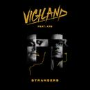 Strangers (feat. A7S)/Vigiland