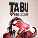 Love Sistem/Tabu