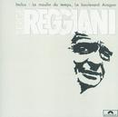 Elle Veut - Le Moulin Du Temps/Serge Reggiani