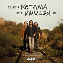 De Akí A Ketama (Edición Especial Remasterizada 2019)/Ketama