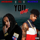 You (Remix) (feat. Blueface)/Jacquees