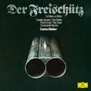 Weber: Der Freischütz, J. 277/Wiener Philharmoniker, Carlos Kleiber