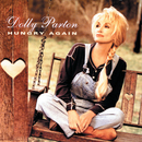 Hungry Again/Dolly Parton