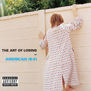 The Art Of Losing/American Hi-Fi