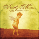 The Innocent Years/Kathy Mattea
