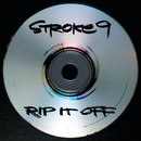 Rip It Off/Stroke 9