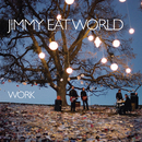 Work/Jimmy Eat World