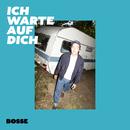Ich warte auf dich (Single Version)/Bosse