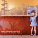 Tell Them Hi/Campfire Girls