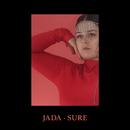 Sure/Jada