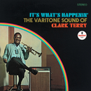 It's What's Happenin' - The Varitone Sound Of Clark Terry/Clark Terry