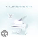 White Water/Karl Jenkins