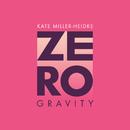 Zero Gravity/Kate Miller-Heidke