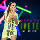 Carnaval Com Ivete - Live Experience (Ao Vivo)/Ivete Sangalo