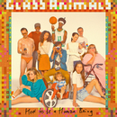 How To Be A Human Being/Glass Animals